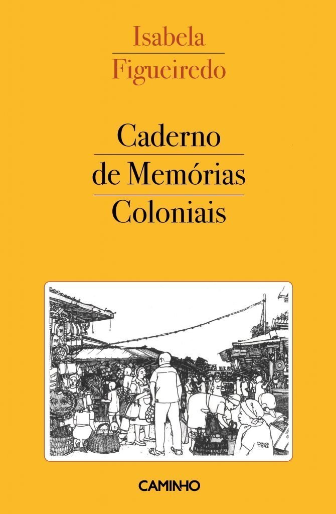 Caderno de Memorias Coloniais (Notebook of Colonial Memories)