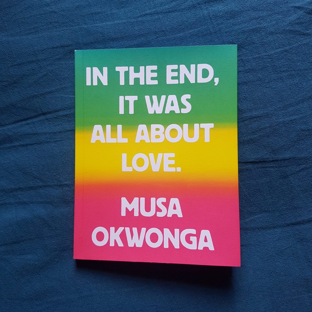 In the End It Was All About Love book against blue background